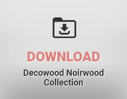 Decowood Noirwood Collection